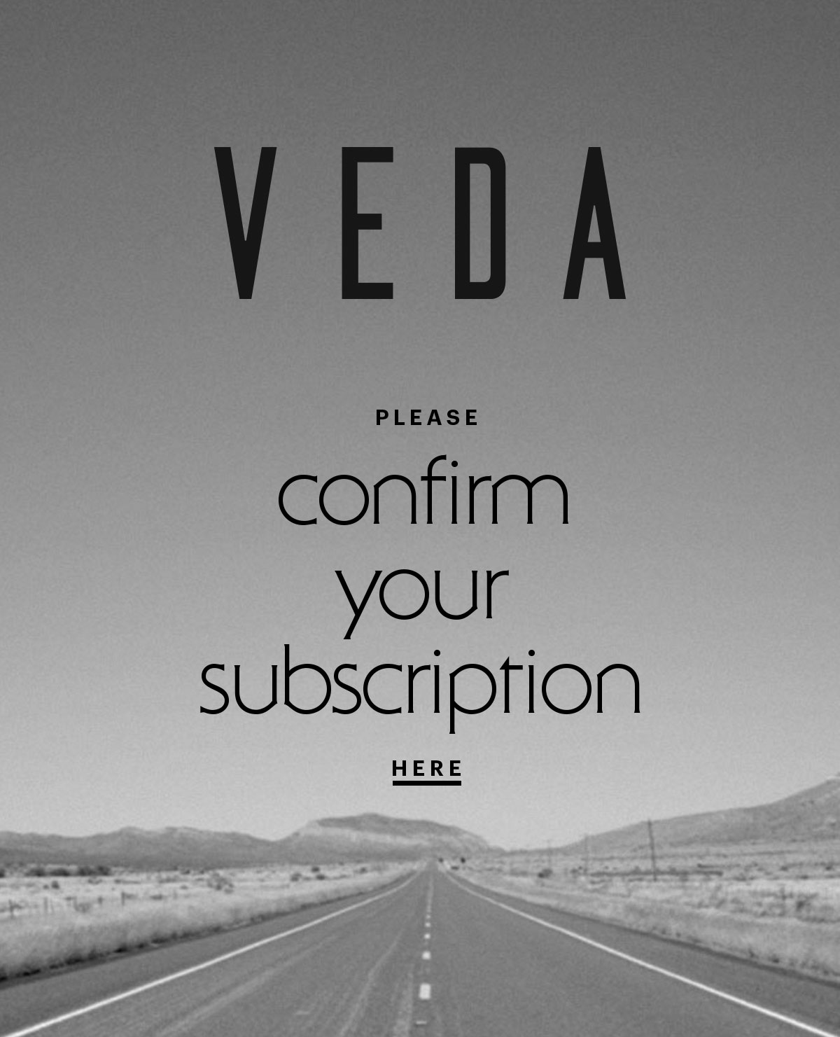 VEDA: Please Confirm Your Subscription