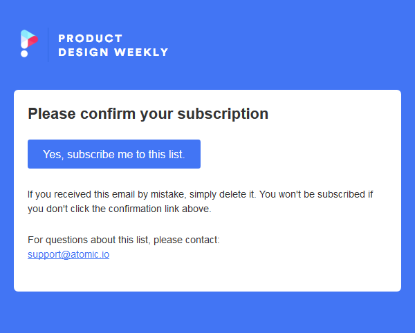 Product Design Weekly list: Please Confirm Subscription